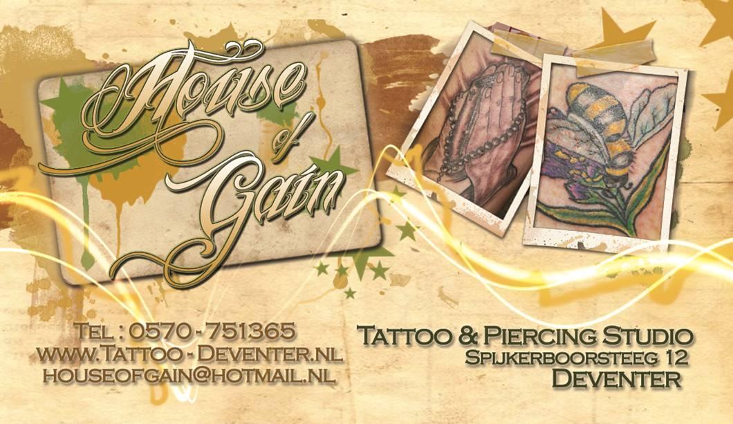 House of Gain Tattoo&Piercing Deventer